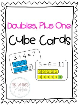 Doubles, Plus One! Cube Cards