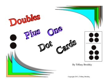 Doubles Plus One Dot Cards Great for math centers, one on one, and small groups!