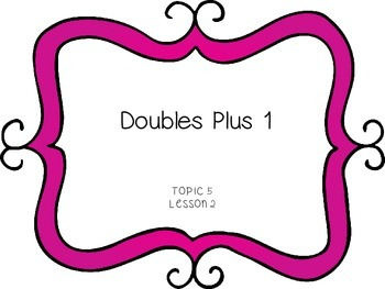 Doubles Plus One - First Grade enVision Math