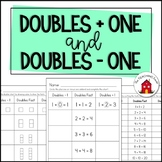 Doubles Plus One and Doubles Minus One