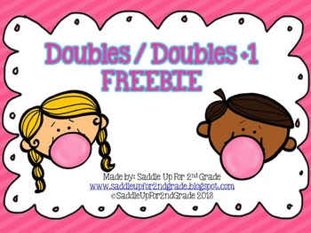 Doubles and Doubles Plus 1 FREEBIE!