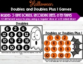 Doubles and Doubles Plus 1 Halloween Themed Games