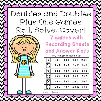 Doubles and Doubles Plus One Games: Roll, Solve, Cover