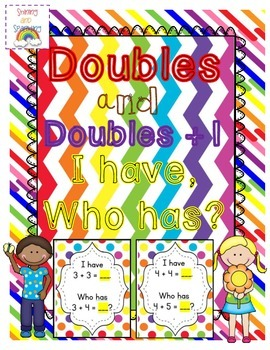 Doubles and Doubles Plus One I have Who Has?