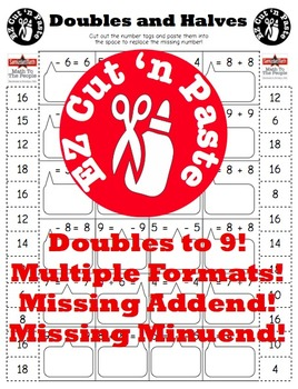 Doubles and Halves 1 - 9: EZ Cut 'n Paste: Multiple Formats!