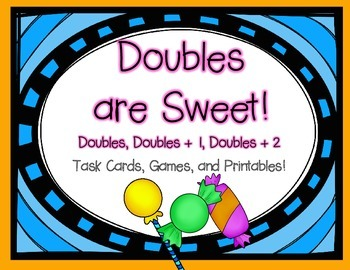 Doubles are Sweet! {Task Cards, Games, and Printables}