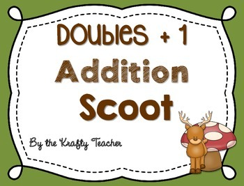 Doubles plus 1 Addition scoot (Facts to 21) First, Second,
