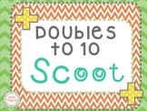 Doubles to 10 Scoot Game!
