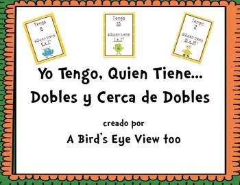 Doubles/Near Doubles Activity- I have, Who has- SPANISH!