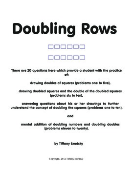 Doubling Rows: addition of doubles and doubling doubles; mental addition too