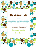 Doubling rule  1+1+1 Controlled Reading, Older Student