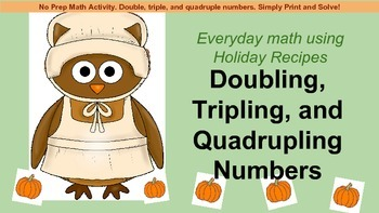Doubling, Tripling, and Quadrupling Numbers Using Recipes