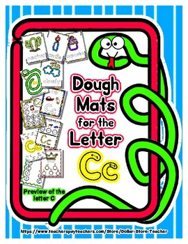 Dough Mats for the Letter C - Splat It Mash It - Font Match - Simple Maze & More