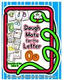 Dough Mats for the Letter O - Splat It Mash It - Font Matc