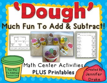 'Dough' Much Fun To Add & Subtract!  Interactive Math Center & Printables