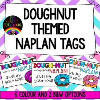 Doughnut Themed NAPLAN Tags - 'Dough-nut' worry about NAPLAN!
