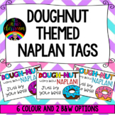 Doughnut Themed NAPLAN Tags - 'Dough-nut' worry about NAPLAN!