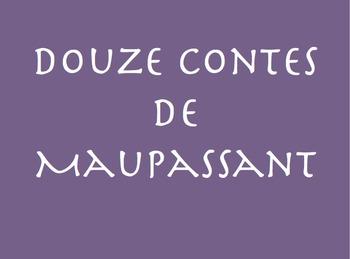 Douze Contes de Maupassant : Le Tic (vocab page)