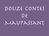 Douze Contes de Maupassant : a list of online resources for this text