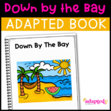Down By The Bay: Adapted Book for Early Childhood Special