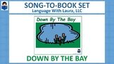 Down By The Bay - Song-To-Book Set [speech therapy and autism]