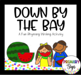 Down By The Bay Writing