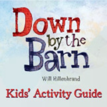 Down By the Barn Kids' Activity Guide