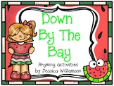 Down By the Bay Rhyming Activities