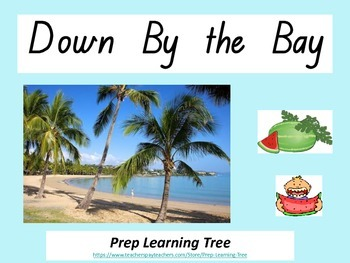 Down By the Bay Rhyming PowerPoint in Queensland Foundation font