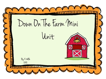 Down On The Farm Mini Unit
