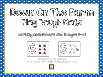 Down On The Farm Play Dough Mats Images and Numbers 6-10