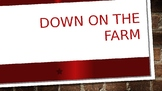 Down On The Farm Powerpoint