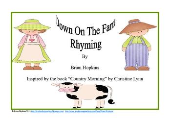 Down On The Farm Rhyming