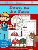 Down On The Farm Unit of Study