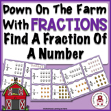 Down On The Farm With Fractions - Finding a Fraction of a Number
