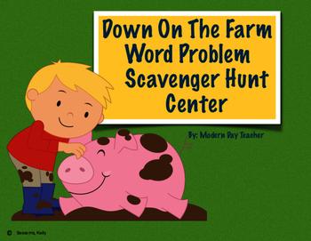 Down On The Farm Word Problem Scavenger Hunt