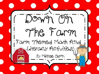 Down On The Farm:FUN Literacy and Math Activities!!