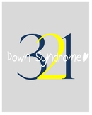 Down Syndrome Awareness Print- 321