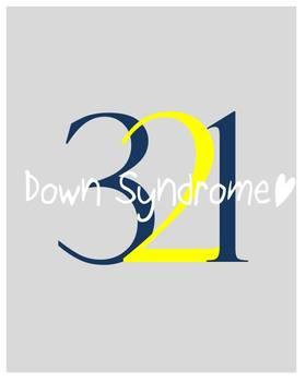 Down Syndrome Awareness Print- 321