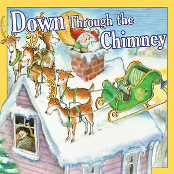 Down Through The Chimney