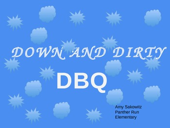 Down and Dirty DBQ