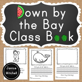 Down by the Bay Class book