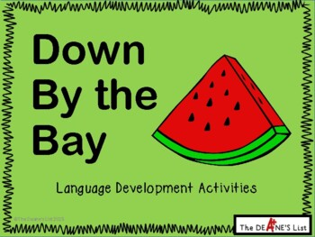 Down by the Bay Language Development Activities