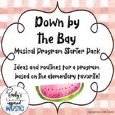 Down by the Bay Musical Program Starter Pack