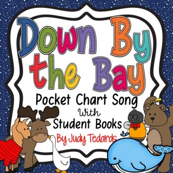Down by the Bay (Pocket Chart Song and Book Making Activity)