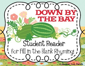 Down by the Bay Student Reader (rhyming) (interactive reading)