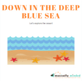 Down in the Deep Blue Sea