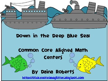 Down in the Deep Blue Sea: 6 Common Core Aligned Math Centers