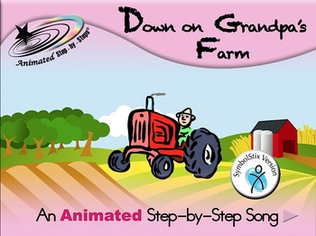 Down on Grandpa's Farm - Animated Step-by-Step Song - SymbolStix