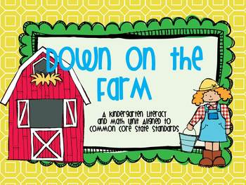 Down on the Farm: A Kindergarten Unit Aligned to CCSS